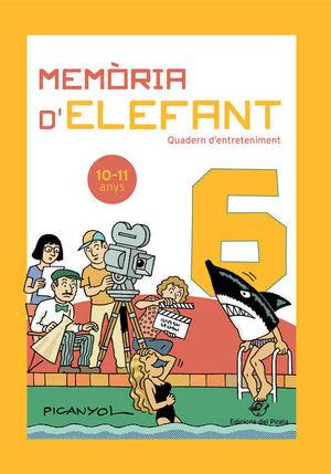 MEMÒRIA D'ELEFANT 6  ( 10-11 ANYS )