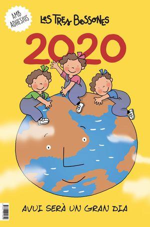 CALENDARI 2020 DE LES TRES BESSONES - AVUI SERA UN GRAN DIA