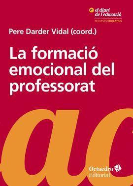 FORMACIÓ EMOCIONAL DEL PROFESSORAT, LA