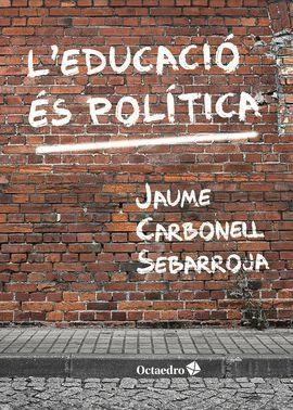 EDUCACIÓ ÉS POLÍTICA, L'