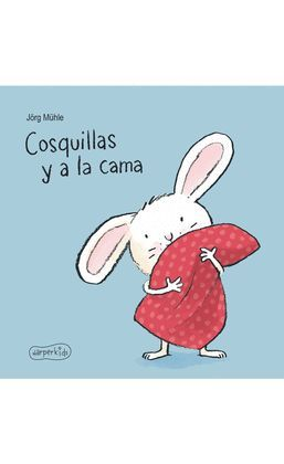 COSQUILLAS Y A LA CAMA
