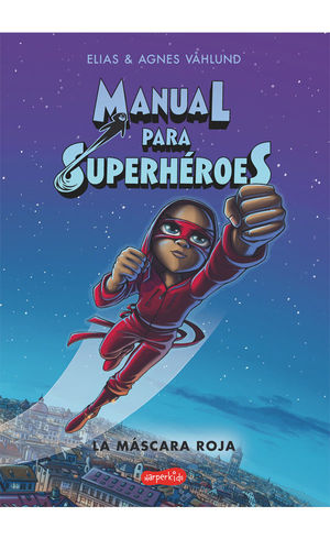 MANUAL PARA SUPERHÉROES