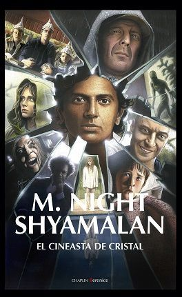 SHYAMALAN, EL CINEASTA DE CRISTAL