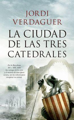 CIUDAD DE LAS TRES CATEDRALES, LA