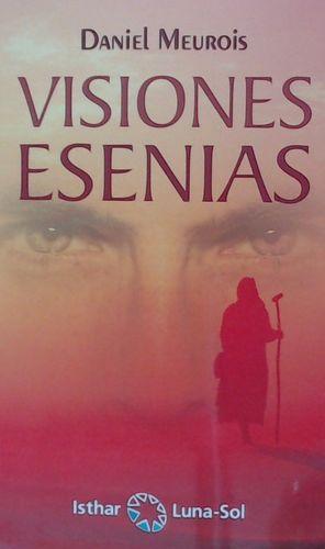 VISIONES ESENIAS