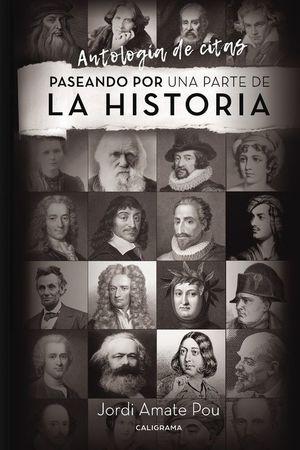 PASEANDO POR UNA PARTE DE LA HISTORIA