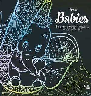 DISNEY BABIES. 6 DIBUJOS MÁGICOS: RASCA Y DESCUBRE