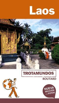 LAOS, TROTAMUNDOS ROUTARD
