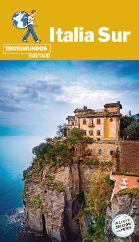 ITALIA SUR, GUIA TROTAMUNDOS - ROUTARD