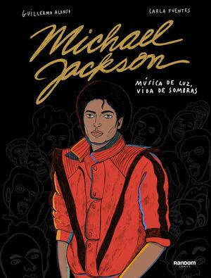 MICHAEL JACKSON - MÚSICA DE LUZ, VIDA DE SOMBRAS