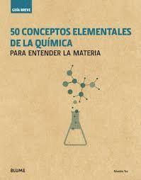 50 CONCEPTOS ELEMENTALES DE LA QUÍMICA