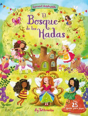 BOSQUE DE LAS HADAS, EL