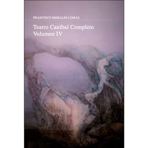 TEATRO CANÍBAL COMPLETO