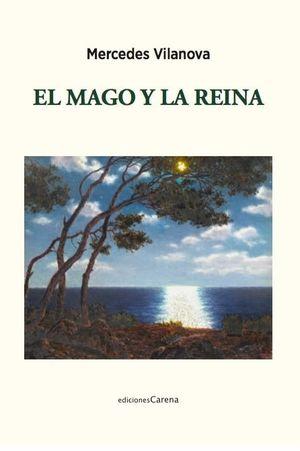 MAGO Y LA REINA, EL
