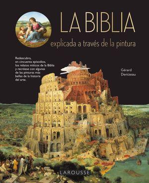 BIBLIA EXPLICADA A TRAVÉS DE LA PINTURA, LA