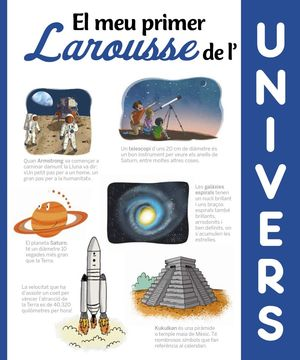 UNIVERS, EL MEU PRIMER LAROUSSE DE L'