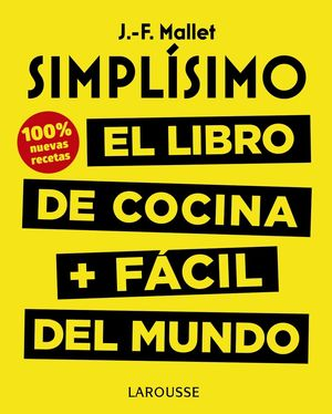 SIMPLÍSIMO. EL LIBRO DE COCINA + FÁCIL DEL MUNDO