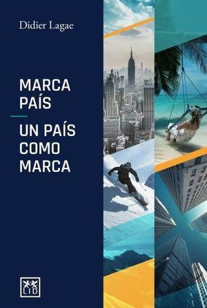 MARCA PAIS - UN PAÍS CÓMO MARCA