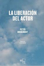 LIBERACIÓN DEL ACTOR, LA