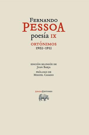 POESÍA IX. ORTÓNIMOS 1902-1913