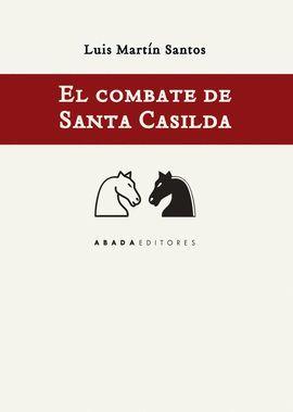 COMBATE DE SANTA CASILDA, EL