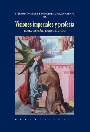 VISIONES IMPERIALES Y PROFECÍA