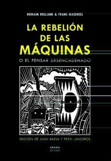 REBELIÓN DE LAS MÁQUINAS O EL PENSAR DESENCADENADO, LA