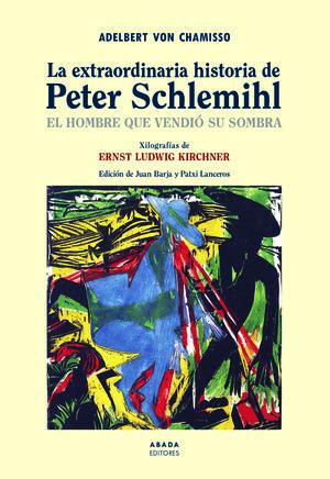 EXTRAORDINARIA HISTORIA DE PETER SCHLEMIHL, LA