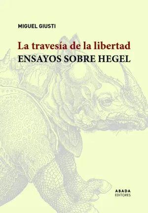 TRAVESÍA DE LA LIBERTAD, LA