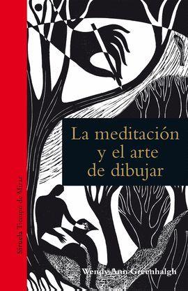 MEDITACIÓN Y EL ARTE DE DIBUJAR, LA