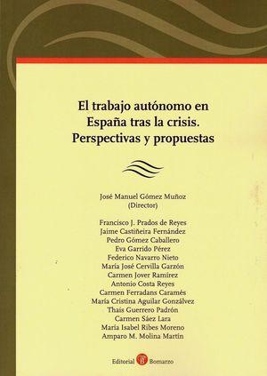 TRABAJO AUTÓNOMO EN ESPAÑA TRAS LA CRISIS, EL