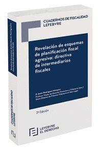 REVELACIÓN DE ESQUEMAS DE PLANIFICACIÓN FISCAL AGRESIVA (2ª EDICIÓN)