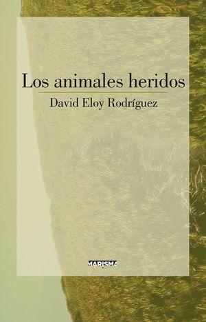 ANIMALES HERIDOS, LOS