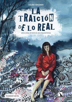 TRAICION DE LO REAL,LA