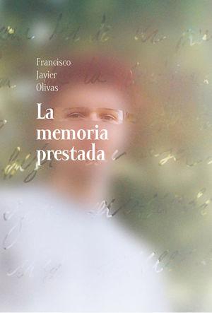MEMORIA PRESTADA, LA