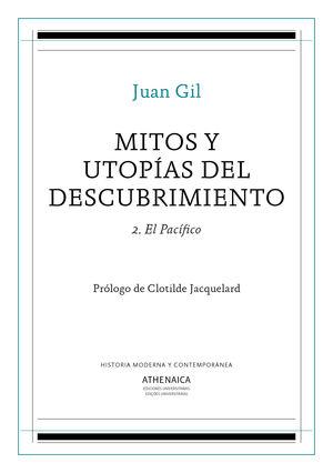 MITOS Y UTOPÍAS DEL DESCUBRIMIENTO 2. EL PACÍFICO
