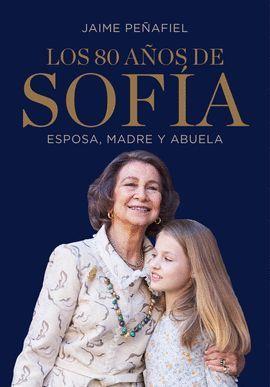 80 AÑOS DE SOFÍA, LOS