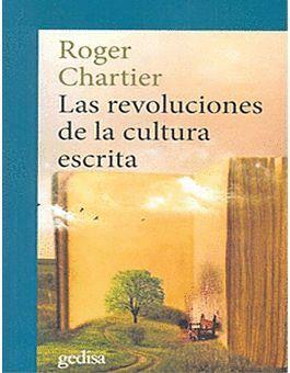 REVOLUCIONES DE LA CULTURA ESCRITA, LAS