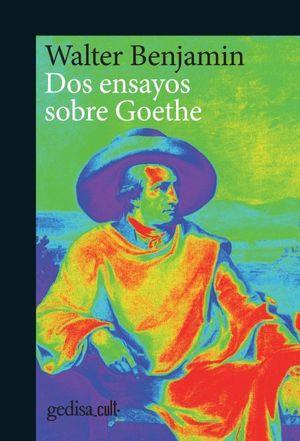 DOS ENSAYOS SOBRE GOETHE.
