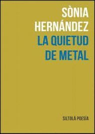 QUIETUD DE METAL, LA