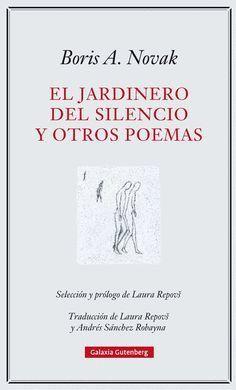 JARDINERO DEL SILENCIO Y OTROS POEMAS, EL