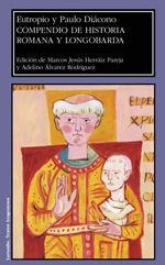 COMPENDIO DE HISTORIA ROMANA Y LONGOBARDA. EUTROPI