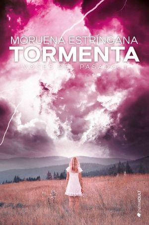 TORMENTA - VOCES DEL PASADO