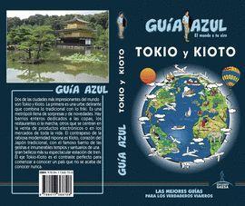 TOKIO Y KIOTO, GUIA AZUL