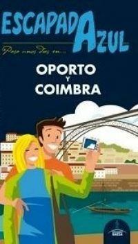 GUIA OPORTO Y COÍMBRA, ESCAPADA AZUL