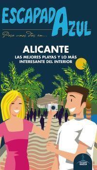 GUIA ALICANTE, ESCAPADA AZUL