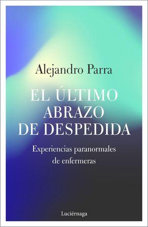 ÚLTIMO ABRAZO DE DESPEDIDA, EL