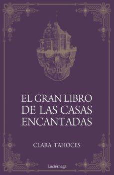 GRAN LIBRO DE LAS CASAS ENCANTADAS, EL