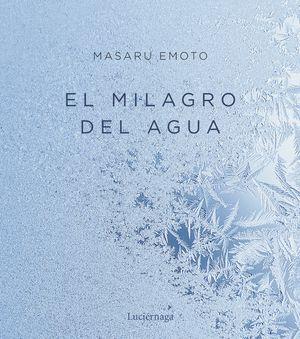 MILAGRO DEL AGUA, EL