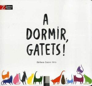 A DORMIR GATETS!